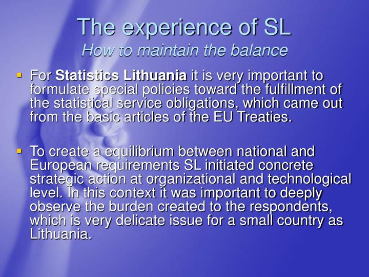 The experience of SL