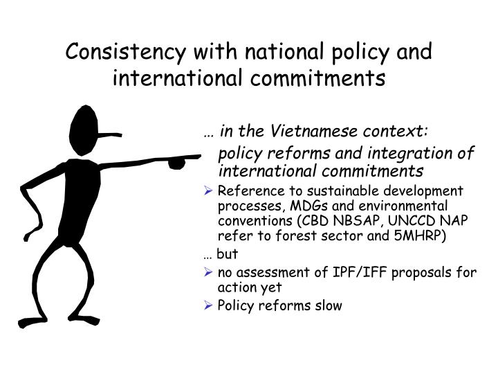 Consistency with national policy and  international commitments