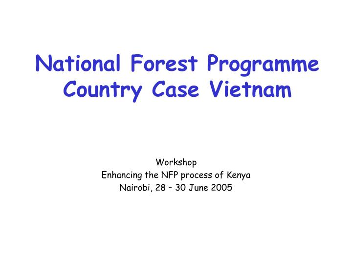 National forest programme country case vietnam