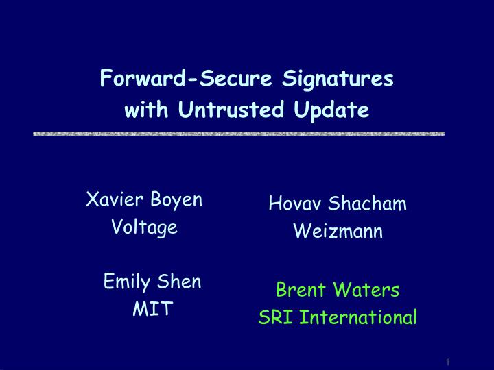 Forward secure signatures with untrusted update