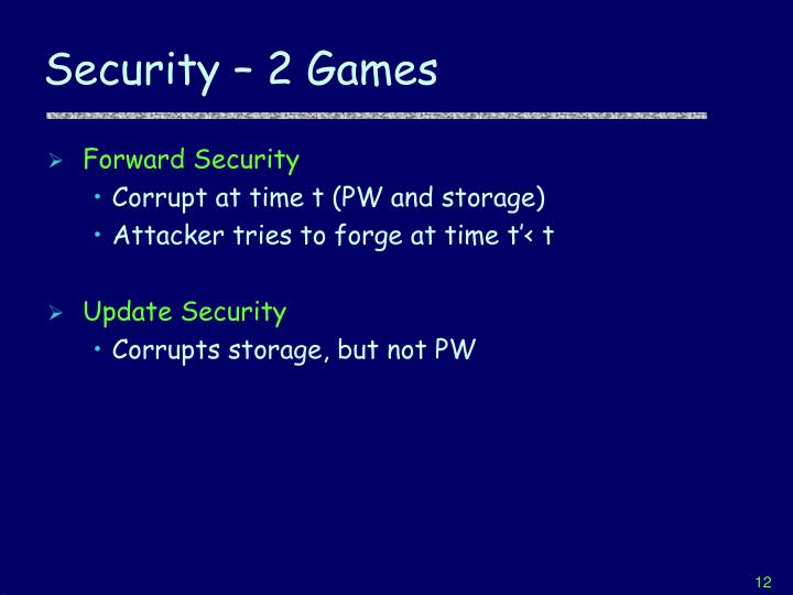 Security – 2 Games