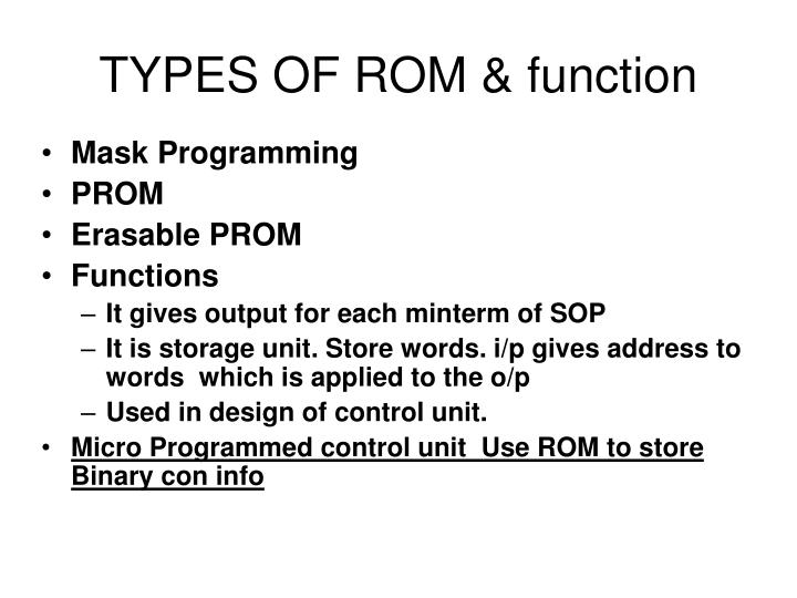 TYPES OF ROM & function
