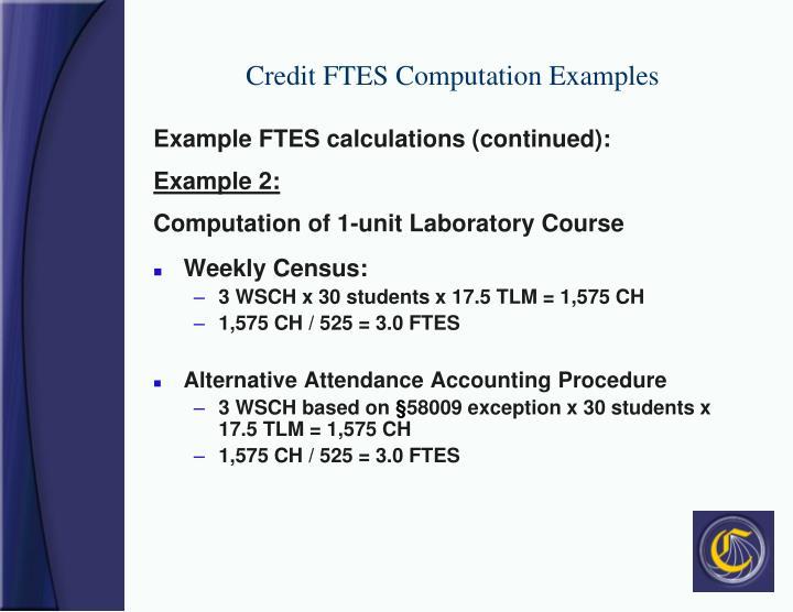 Credit FTES Computation Examples