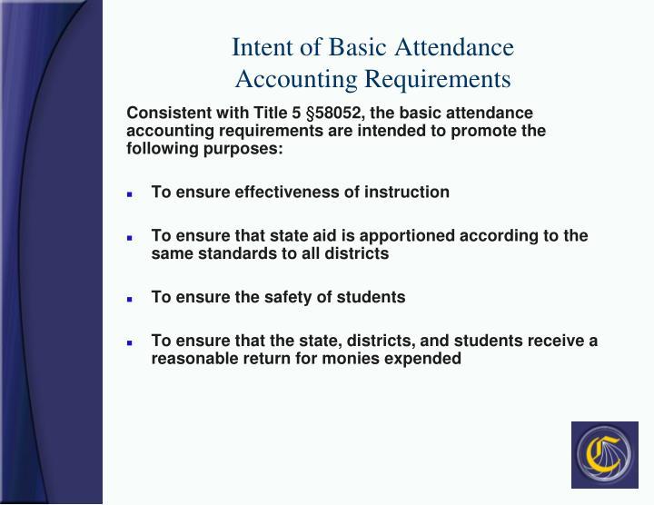 Intent of Basic Attendance