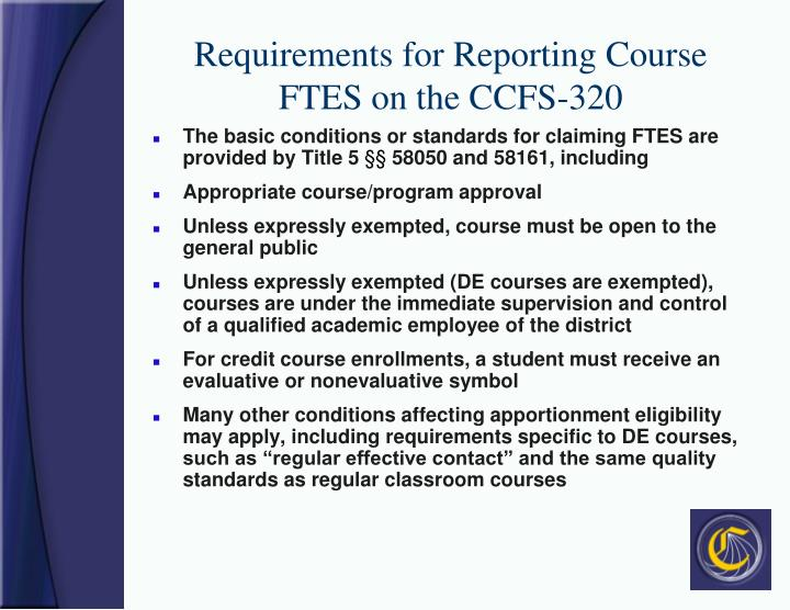 Requirements for Reporting Course FTES on the CCFS-320