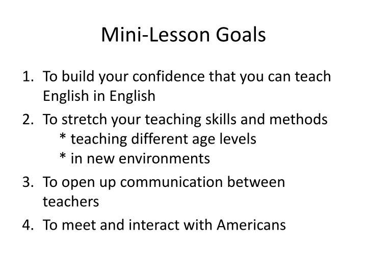 Mini-Lesson Goals