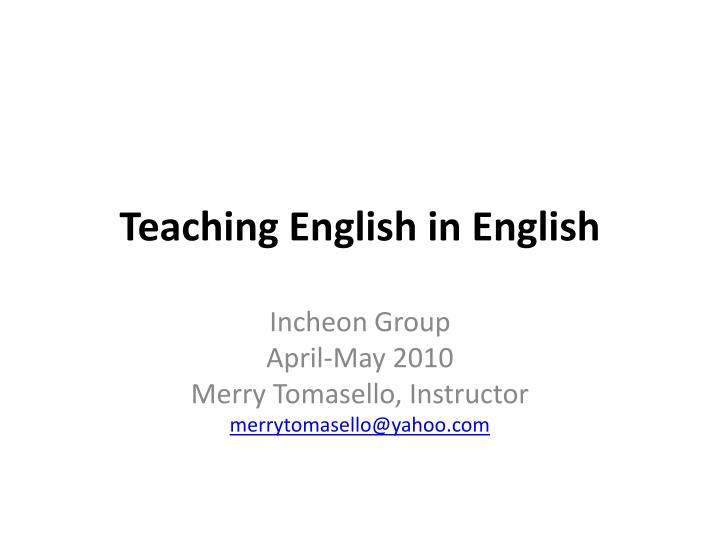 Teaching e nglish in english