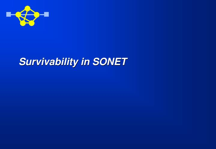 Survivability in SONET