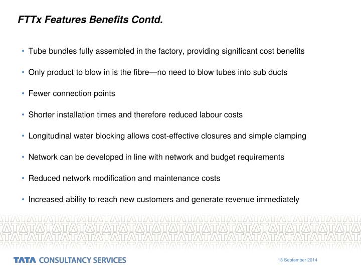 FTTx Features Benefits Contd.
