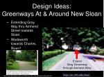 design ideas greenways at around new sloan
