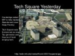tech square yesterday