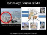 technology square @ mit