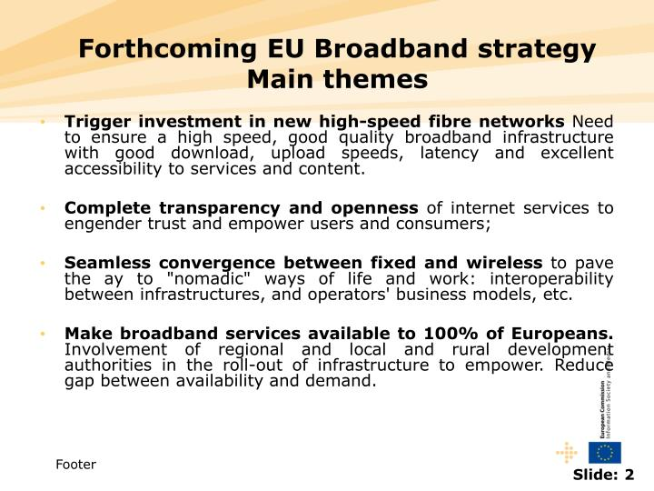 Forthcoming eu broadband strategy main themes