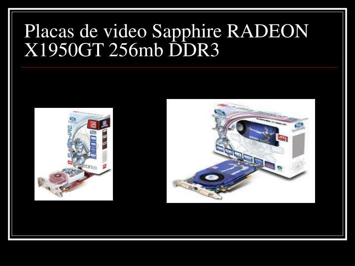 Placas de video Sapphire RADEON X1950GT 256mb DDR3