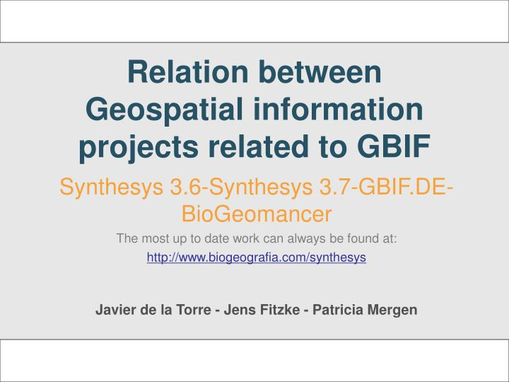 Relation between geospatial information projects related to gbif