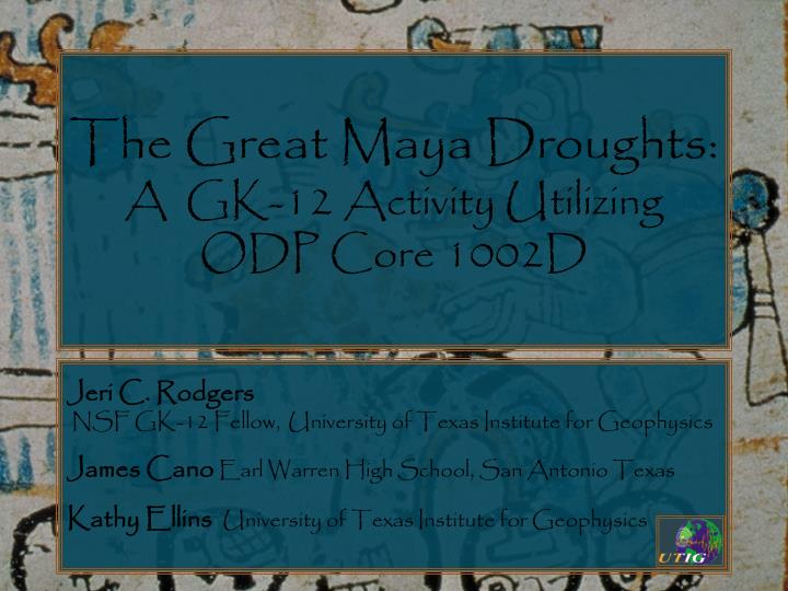 the great maya droughts a gk 12 activity utilizing odp core 1002d n.