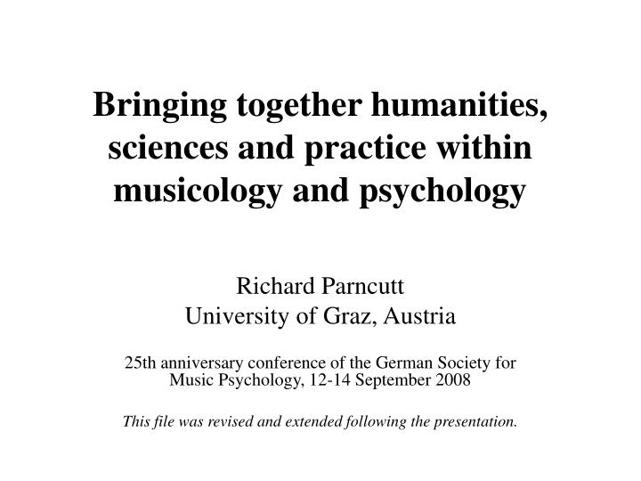 Bringing together humanities sciences and practice within musicology and psychology