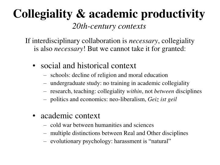 Collegiality & academic productivity