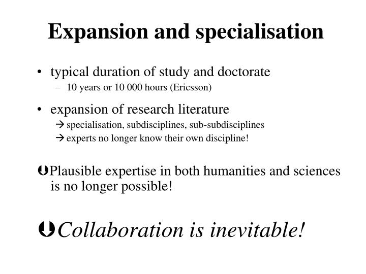 Expansion and specialisation