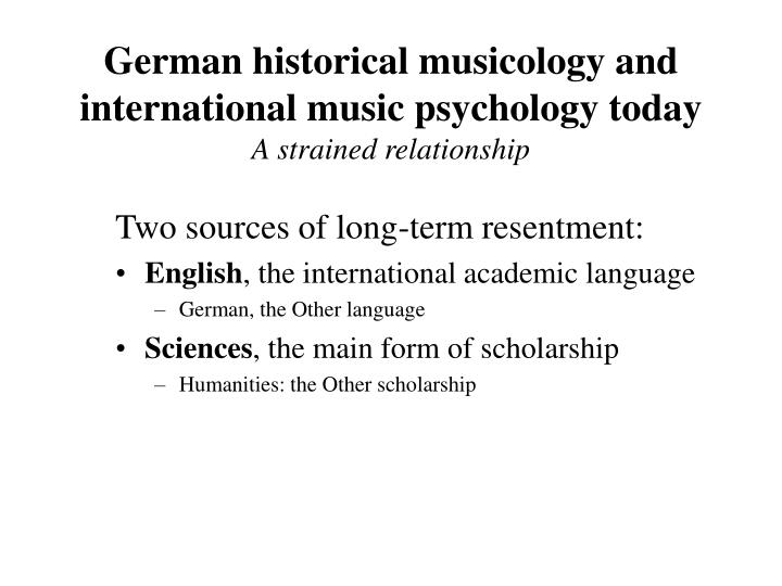 German historical musicology and international music psychology today