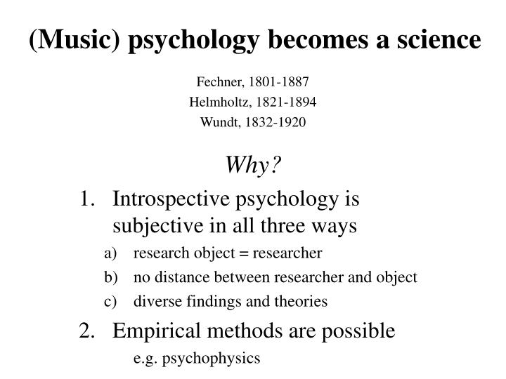 (Music) psychology becomes a science