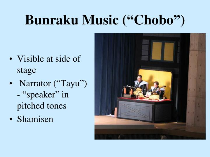 "Bunraku Music (""Chobo"")"