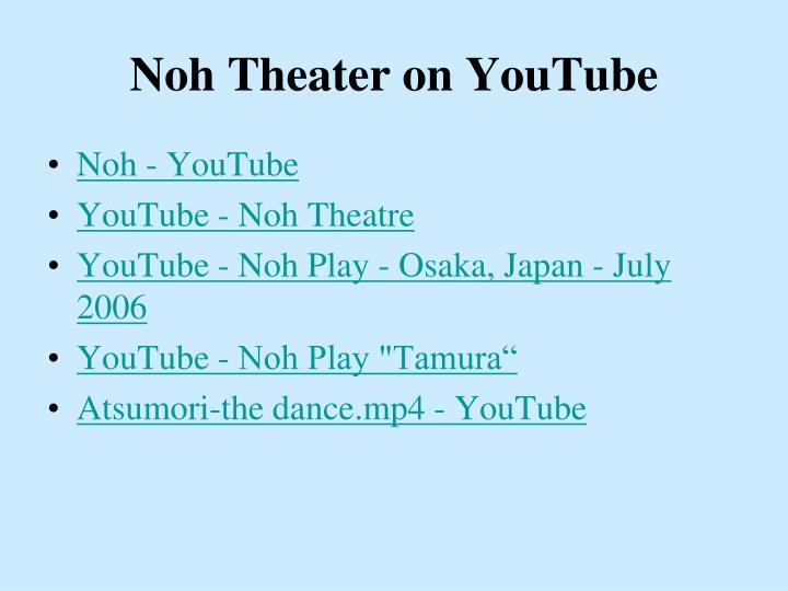 Noh Theater on YouTube