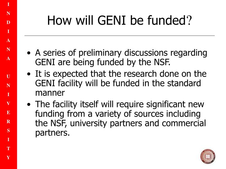 How will GENI be funded