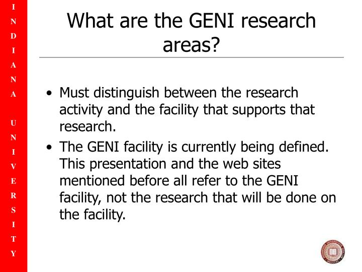 What are the GENI research areas?