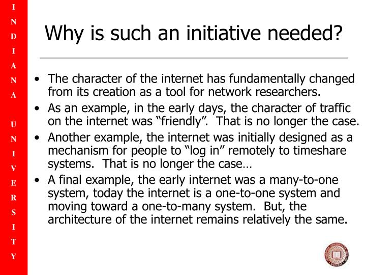 Why is such an initiative needed?