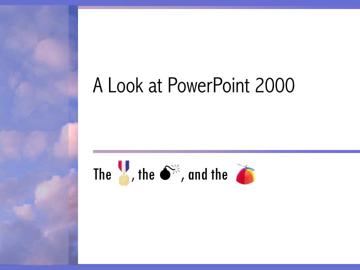 a look at powerpoint 2000 n.