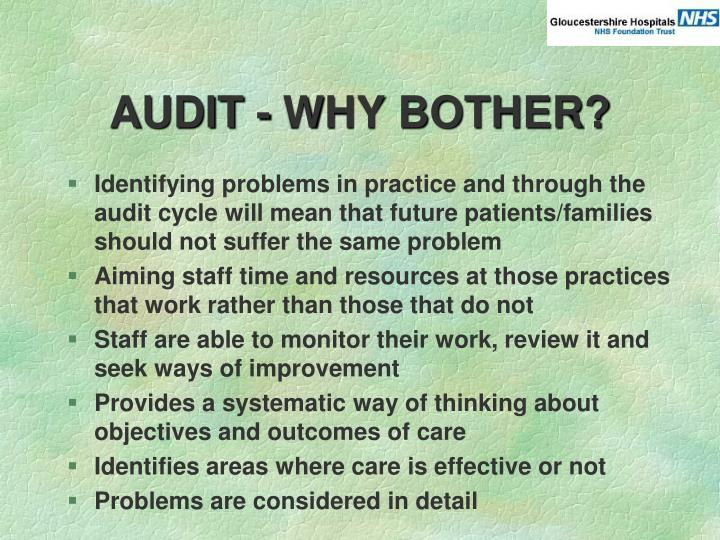 AUDIT - WHY BOTHER?