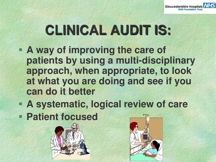 Clinical audit is