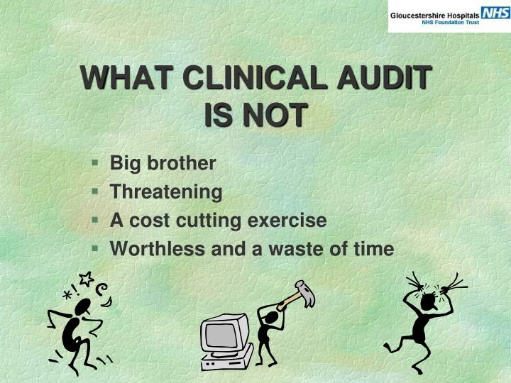 WHAT CLINICAL AUDIT