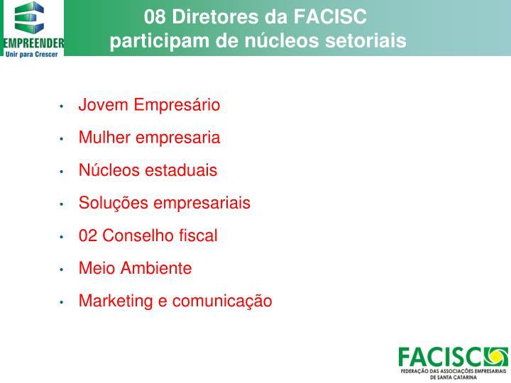 08 Diretores da FACISC