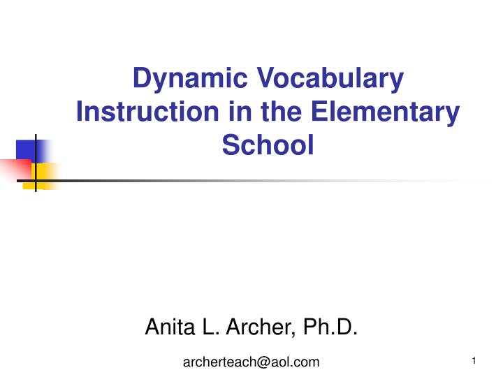 dynamic vocabulary instruction in the elementary school n.