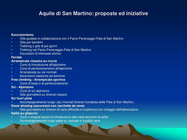 Aquile di san martino proposte ed iniziative