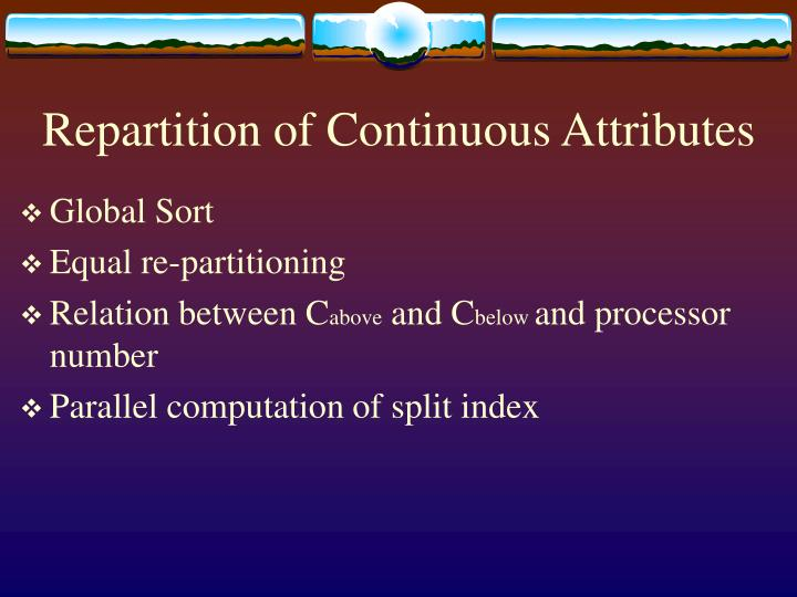 Repartition of Continuous Attributes