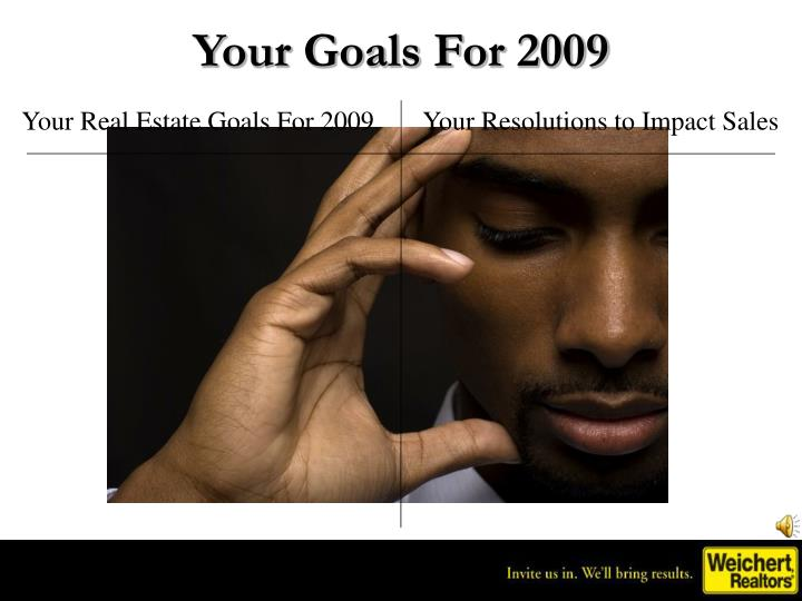 Your Goals For 2009