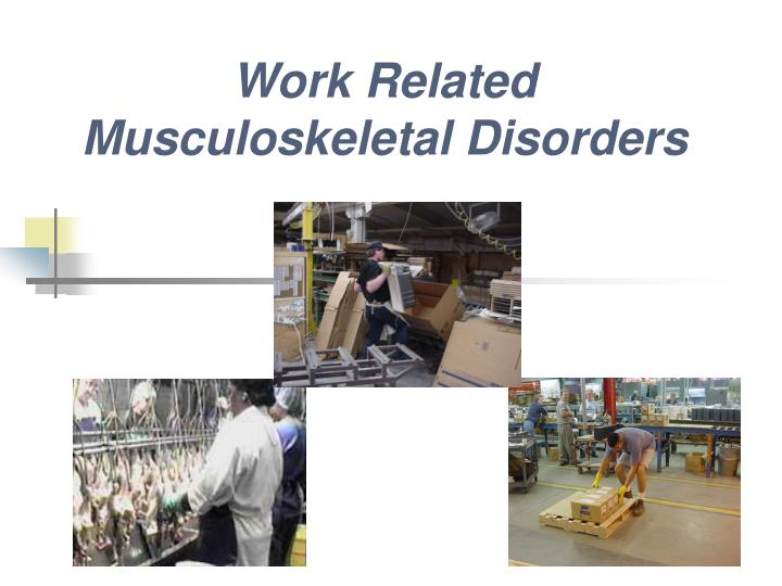 work related musculoskeletal disorders Musculoskeletal disorders usually affect the back, neck, shoulders and upper limbs, but lower limbs can also be affected they cover any damage or disorder of the joints or other tissues health problems range from minor aches and pains to more serious medical conditions requiring time off or medical treatment.