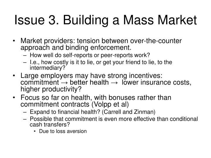 Issue 3. Building a Mass Market