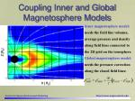 coupling inner and global magnetosphere models