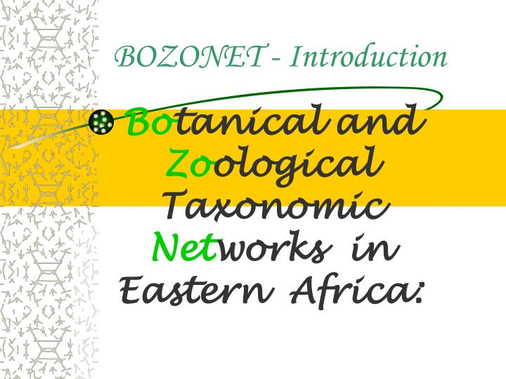 Bo tanical and zo ological taxonomic net works in eastern africa