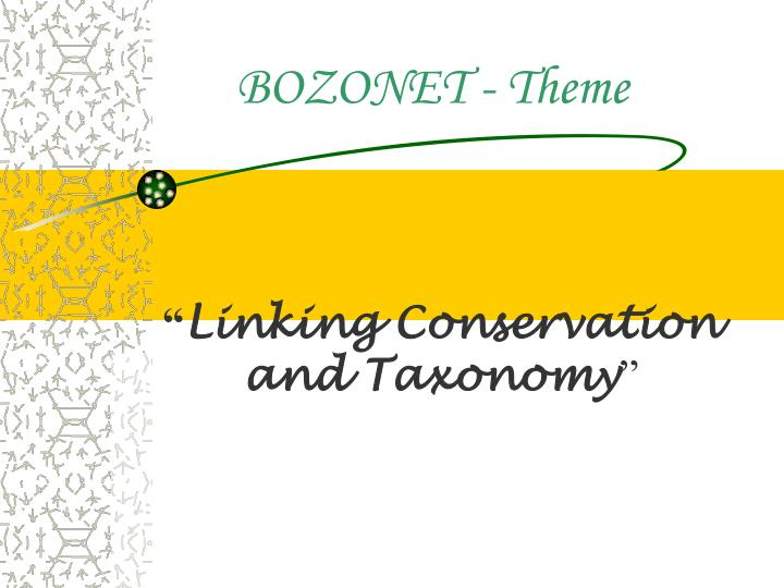 Linking conservation and taxonomy