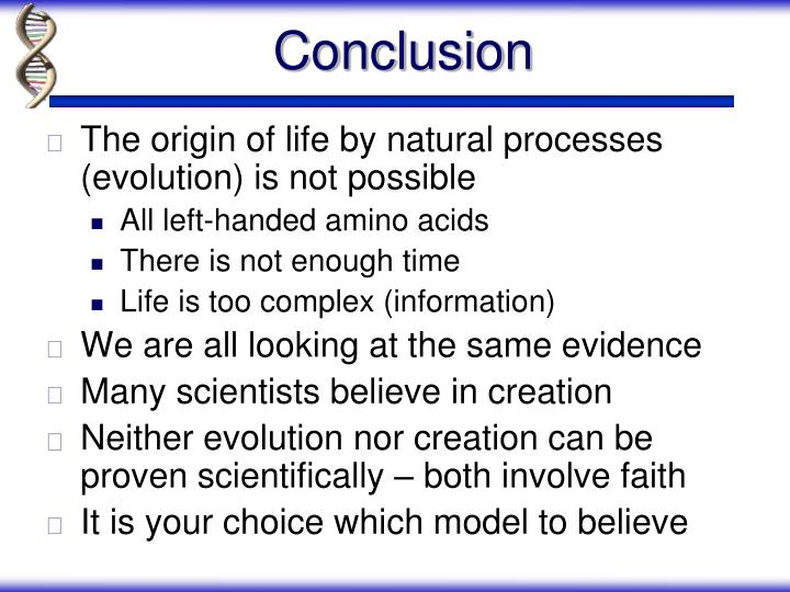The origin of life by natural processes (evolution) is not possible