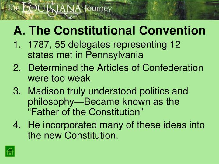 A. The Constitutional Convention