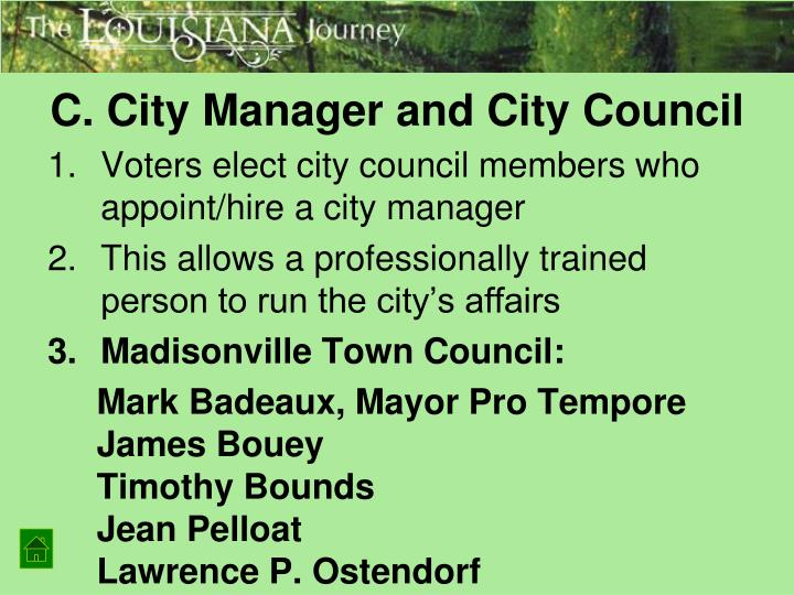 C. City Manager and City Council