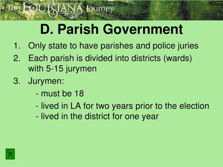 D. Parish Government