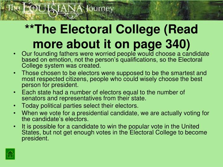 **The Electoral College (Read more about it on page 340)