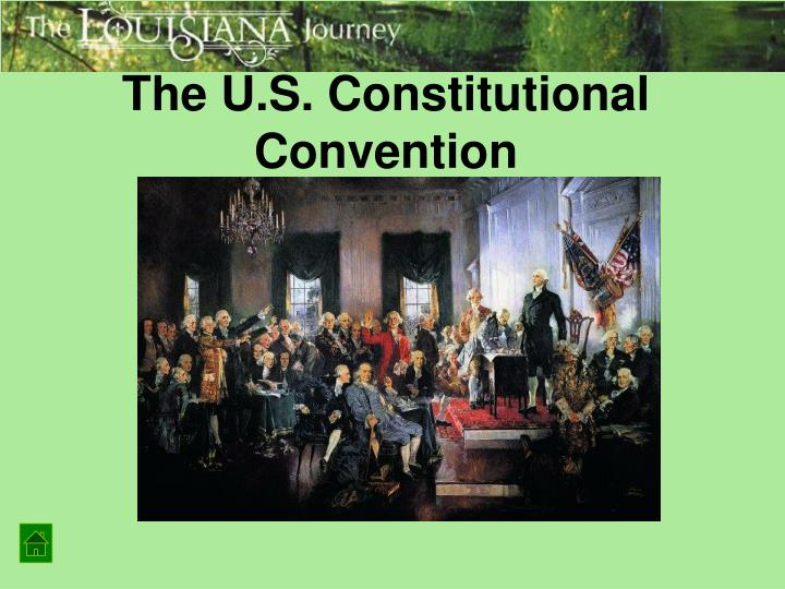 The U.S. Constitutional Convention